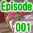 Episode No.001