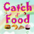 CatchDFood 1.0.1