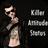 Killer Attitude Status 1.0 APK