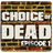 Choice of Dead 1.5 APK